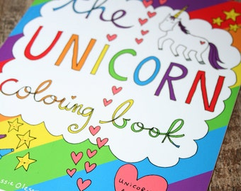 AVAILABLE NOW! The Unicorn Coloring Book, for Grown-Ups and Kids of all Ages