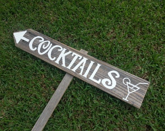Cocktails Sign. Reception Signs. Fun Party Signs. Martini Sign. Bar sign. Recycled Wooden Sign. Rustic Directional Arrow Signs Outdoor Signs