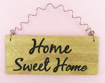HOME SWEET HOME Wood Sign Laser Engraved Stained Painted