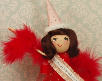Cuz I'm a Princess that's why doll party decor centerpiece red and pink ooak art doll brunette vintage retro inspired