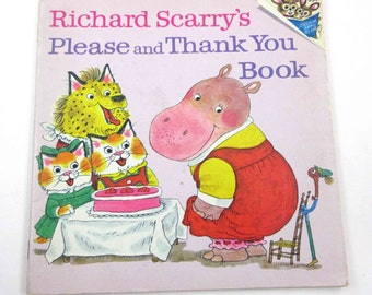 Richard Scarry's Please and Thank You Vintage 1970s Children's Book