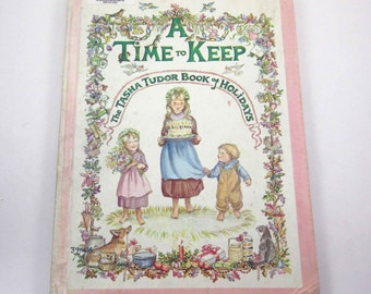A Time to Keep Vintage 1970s Children's Book by Tasha Tudor