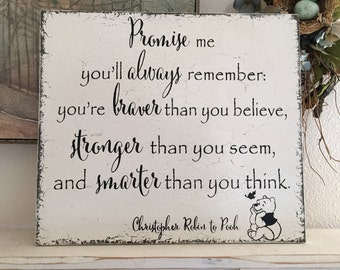 PROMISE ME you'll always remember, Christopher Robin, Winnie the Pooh, Graduation Signs, Nursery Decor, Children's Signs 14 x 16