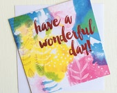 Have a wonderful day card ink illustration