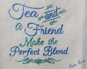 TEA and a FRIEND embroidered tea towel