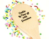 Engraved Wooden Spoon Personalized Wood Spoon Grandma Spoon Gift Cookie Spoon Mixing Utensil Kitchen Tool Grand Kids Gift Cookie Time Custom