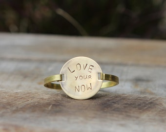 New Brass Round Bangle Hand Stamped Love your Now