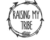 RESERVED FOR REBECCA   Raising my Tribe Custom Silver Decal   6 inches