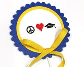 Graduation Cake Topper Decoration, Candy Pick, Blue and Yellow or Your School Colors -Peace Love Graduation