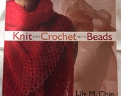 Knit and Crochet with Beads Book by Lily Chin