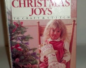 Vintage Better Homes & Gardens Christmas Joys Pattern Book - 1985 - Christmas Joys To Craft And Stitch Book - Hardcover Book - Patterns