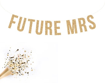 FUTURE MRS Glitter Garland
