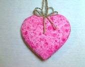 Large Pink Heart Ornament, Home Decor, Bridal/Wedding Party Favor, Handmade USA, Valentines Day, Tree Ornament, #1