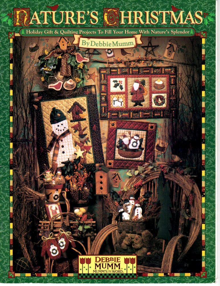 Nature S Christmas Quilting Book Debbie Mumm Holiday