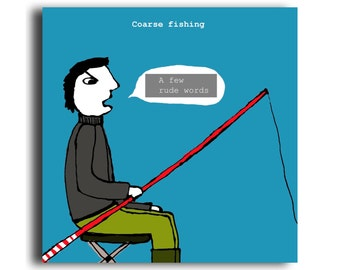 Humorous all occasion greeting card 'Coarse Fishing'