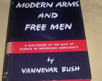 60%OFF Modern Arms and free Men A Discussion of the role of Science in preserving Democracy 1949