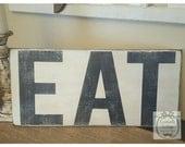 Handpainted EAT Sign