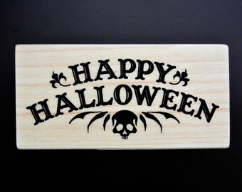 HAPPY HALLOWEEN With SKULL Wood Mount Rubber Stamp
