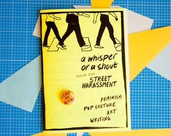 A Whisper or a Shout: Street Harassment feminist zine