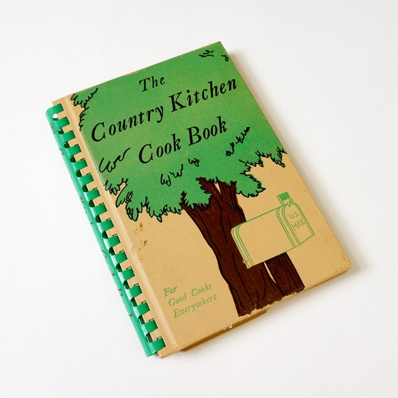 The Kitchen Cookbook: Vintage 1940s Cook Book / The Country Kitchen Cookbook 1948 Hc