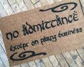 SALE!! Bordered Bilbo No admittance except on Party business Tolkien doormat geek stuff