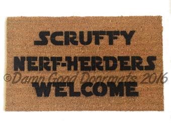 Scruffy Nerf-Herders Welcome™ -novelty geek stuff fan art