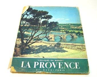 La Provence, Couleurs du Monde, Vintage French Book, Provence, France