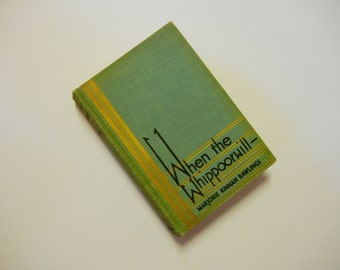When the Whippoorwill…Stories by Marjorie Kinnan Rawlings 1st Edition 1940 w/o DJ