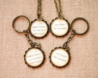 Winnie the Pooh and Piglet Friendship Necklace Set - Key Chain Set - Winnie the Pooh Quote -We'll be Friends Forever, won't we Pooh