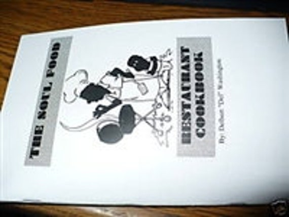 SOUL FOOD RESTAURANT cookbook white cover filled with recipes