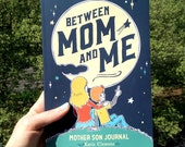 "Mom son journal, mom son letters, diary, scrapbook ""Between Mom & Me"" boys activity book for homeschool, mother son bond, and mother's love"