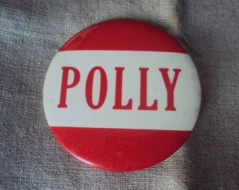 "Large 3 1/2 "" Vintage 50s  Amusement Park Red and White NAME Badge Pin POLLY"
