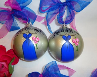 Hand Painted, Personalized to YOUR DRESSES Bridesmaid Ornaments, Blue Dress, Bridesmaid Gift, Wedding Party Gift, Will you be my Bridesmaid