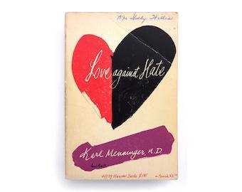 "Paul Rand paperback book cover design, 1959. ""Love Against Hate"" by Karl Menninger, M.D."