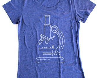 Microscope T-Shirt WOMENS  -  Available in S M L XL and three shirt colors  - science geek