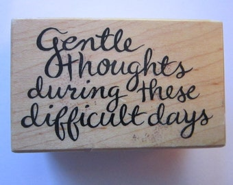rubber stamp - Gentle Thoughts during these difficult days - PSX F-2562