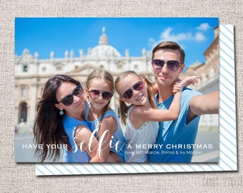 "Selfie Christmas card, Christmas card, Holiday card, photo christmas card: PRINTABLE (""Have your Selfie a Merry Christmas"" card)"