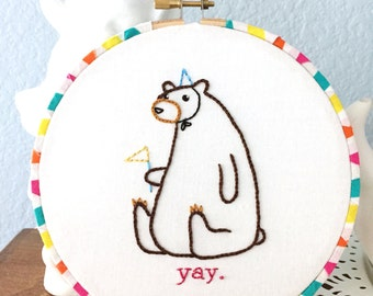 "Hoop Art - Subtly Enthusiastic Birthday Bear 6"" Hand Embroidered"