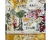 Bird Art Print/ Nursery Print/bird painting/ giclee fine art print/ bird print /mixed media art/ home decor/live every day of your life