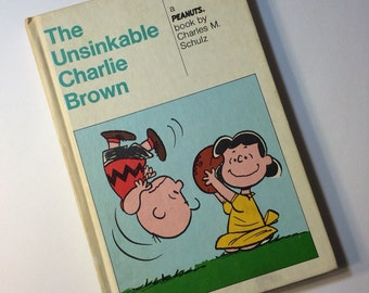 The Unsinkable Charlie Brown   a Peanuts book by Charles M. Schulz  1967