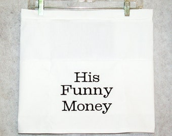 His Funny Money Dollar Dance Apron, Dance Wedding Reception, Bridal Hostess Vendor Apron, No Shipping Charge,  Ready To Ship TODAY, AGFT 020