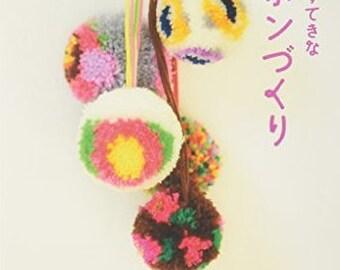 Easy Pretty POM POM  Zakka Japanese Craft Book