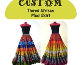 CUSTOM African Tiered African Maxi Skirt, Made to Order Boho Skirt, OOAK African Print Fashion, Custom Long Bohemian Skirt, Unique Handmade