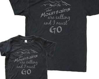 Matching Father Son Shirts, The Mountains are Calling and I Must Go T shirts, Father's Day gift, father daughter, gift for dad from son kids