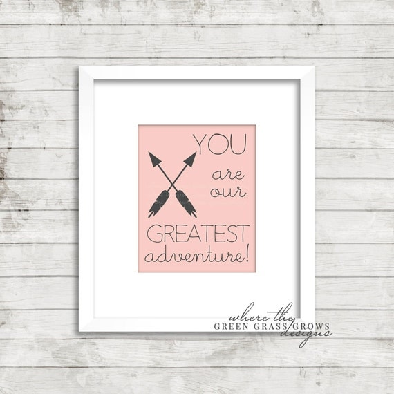 You are our Greatest Adventure 8x10 Print, Nursery Art Girl, Nursery Art, Wall Art