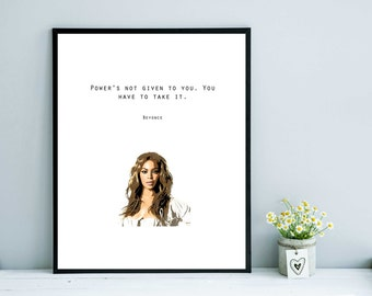 Beyonce Digital Print. Power Quote. Wall Decor. Wall Art. Printable Art. Instant Download.