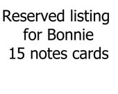 reserved listing for Bonnie