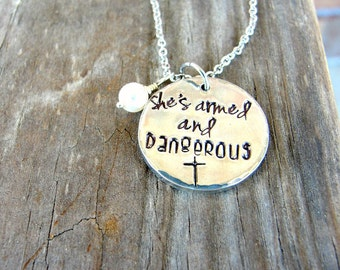 Christian Necklace - Inspirational Jewelry  - She's Armed and Dangerous -  Encouragement Gift - Religious Necklace - Christian Jewelry