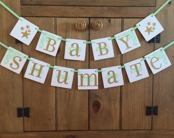 Custom Baby Shower Banner - Garland - Twinkle Twinkle Little Star Baby Shower Decor -Banner and Garland- Baby Shower Decorations - Mint/Gold