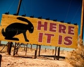 Here It Is Painted Sign Photo - Jackrabbit Trading Post - Route 66 - Fine Art